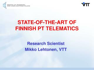 STATE-OF-THE-ART OF FINNISH PT TELEMATICS