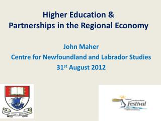 Higher Education &  Partnerships in the Regional Economy