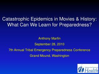Catastrophic Epidemics in Movies & History: What Can We Learn for Preparedness?