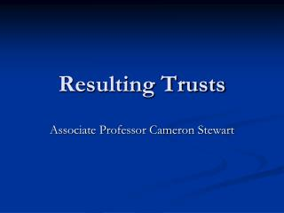 Resulting Trusts