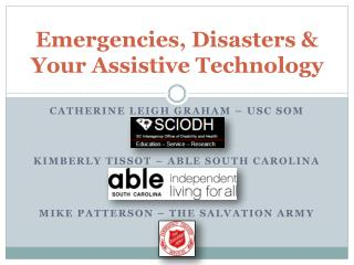 Emergencies, Disasters & Your Assistive Technology