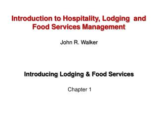 Introducing  Lodging & Food Services