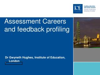 Assessment Careers and feedback profiling