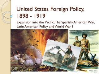 United States Foreign Policy, 1898 - 1919