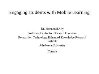 Engaging students with Mobile Learning