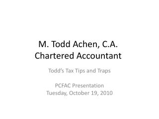 M. Todd Achen, C.A. Chartered Accountant