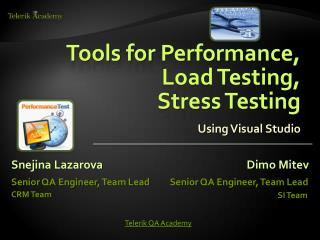 Tools for  Performance,  Load Testing,  Stress Testing Using Visual Studio