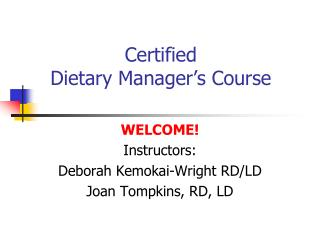 Certified Dietary Manager's Course