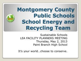 Montgomery County Public Schools School Energy and Recycling Team