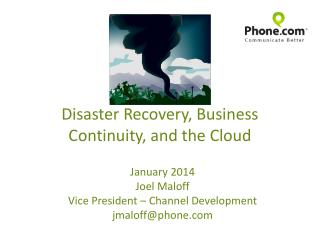 Disaster Recovery, Business Continuity, and the Cloud