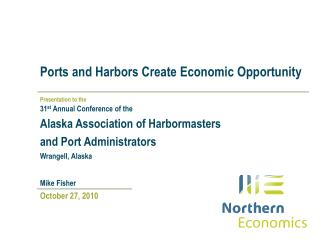 Ports and Harbors Create Economic Opportunity
