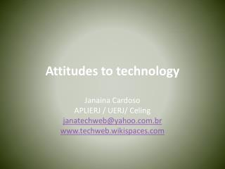 Attitudes to technology