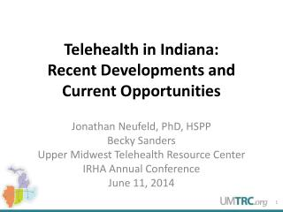 Telehealth in Indiana: Recent Developments and Current Opportunities