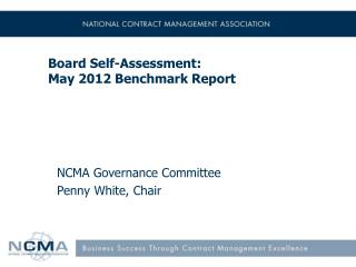 Board Self-Assessment: May 2012 Benchmark Report