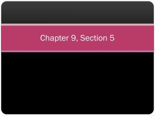 Chapter 9, Section 5