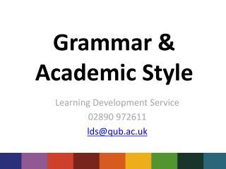 Grammar & Academic Style