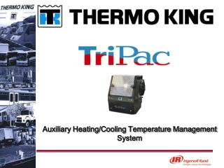 Auxiliary Heating/Cooling Temperature Management System