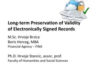 Long-term Preservation of Validity of Electronically Signed Records