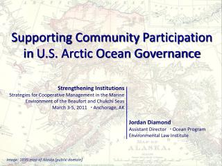 Supporting Community  Participation in  U.S. Arctic Ocean Governance