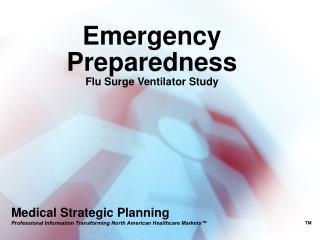 Emergency Preparedness Flu Surge Ventilator Study