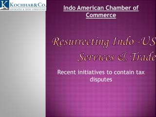 Resurrecting Indo -US Services & Trade