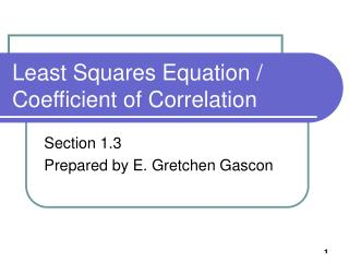 Least Squares Equation / Coefficient of Correlation
