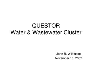 QUESTOR  Water & Wastewater Cluster