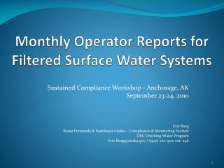 Monthly Operator Reports for Filtered Surface Water Systems