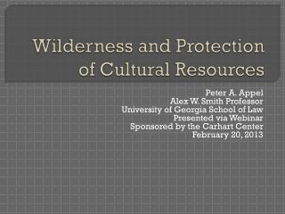 Wilderness and Protection of Cultural Resources