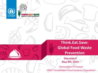 Think.Eat.Save :  Global Food Waste Prevention