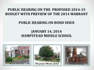 PUBLIC HEARING ON THE  PROPOSED 2014-15 BUDGET WITH PREVIEW OF THE 2014 WARRANT