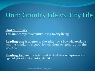 Uni t: Country Life vs. City Life