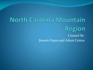 North Carolina Mountain Region