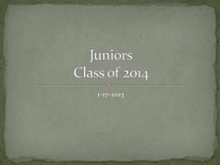 Juniors Class of 2014