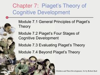 Chapter 7:   Piaget's Theory of Cognitive Development