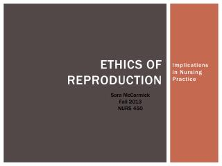 Ethics of Reproduction