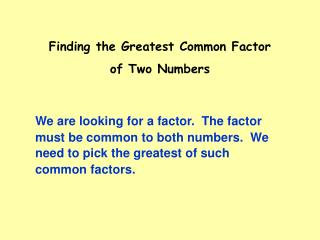 Finding the Greatest Common Factor  of Two Numbers