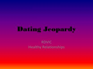 Dating Jeopardy
