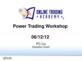 Power Trading Workshop 06/12/12