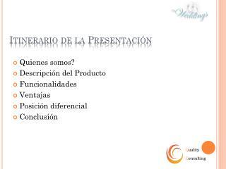 Itinerario de la Presentación