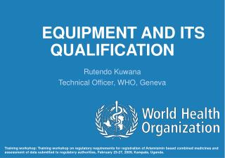 EQUIPMENT AND ITS QUALIFICATION