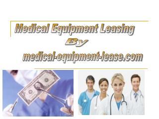 Medical Equipment Leasing