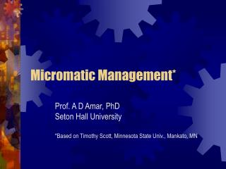Micromatic Management