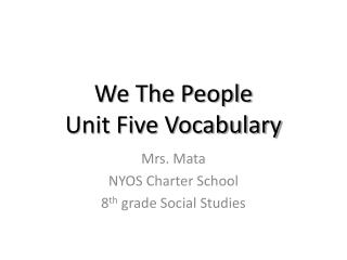 We The People Unit  Five Vocabulary