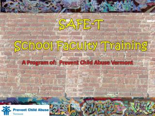 A Program of:  Prevent Child Abuse Vermont
