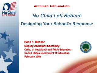No Child Left Behind : Designing Your School's Response
