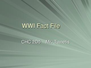 WWI Fact File