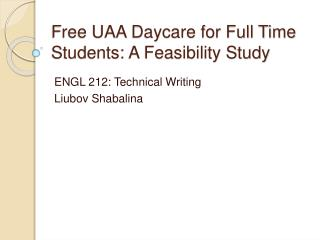Free UAA Daycare for Full Time Students: A Feasibility Study