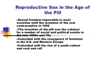 Reproductive Sex in the Age of the Pill
