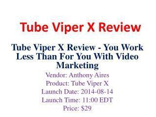 Tube Viper X Review